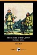The Cruise of the Corwin (Illustrated Edition) (Dodo Press)
