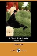 A Circuit Rider's Wife (Illustrated Edition)