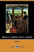 Stories by English Authors: England (Dodo Press)