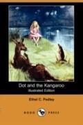 Dot and the Kangaroo (Illustrated Edition) (Dodo Press)