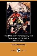 The Pirates Of Panama: Or, The Buccaneers Of America (Illustrated Edition)