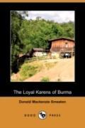 The Loyal Karens Of Burma