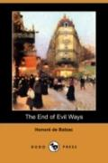 The End Of Evil Ways (Dodo Press Edition)