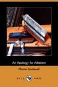 An Apology For Atheism