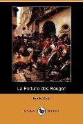 La Fortune Des Rougon (Dodo Press)