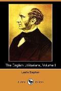 The English Utilitarians, Volume I (Dodo Press)