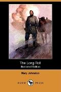 The Long Roll (Illustrated Edition)