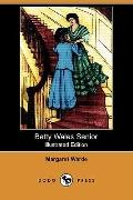 Betty Wales Senior (Illustrated Edition)