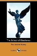 The School of Obedience (Dodo Press)