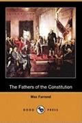 The Fathers of the Constitution (Dodo Press)