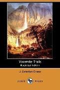 Yosemite Trails (Illustrated Edition)