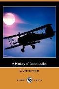 A History of Aeronautics (Dodo Press)