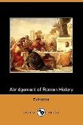 Abridgement of Roman History (Dodo Press)
