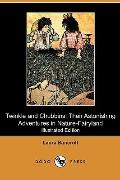 Twinkle and Chubbins: Their Astonishing Adventures in Nature-Fairyland (Illustrated Edition)...