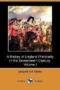 A History of England Principally in the Seventeenth Century, Volume I (Dodo Press)