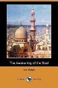 The Awakening of the Soul (Dodo Press)