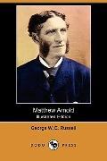 Matthew Arnold (Illustrated Edition) (Dodo Press)