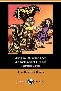 Alice in Blunderland: An Iridescent Dream (Illustrated Edition) (Dodo Press)