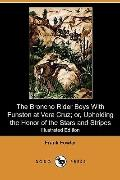 The Broncho Rider Boys With Funston at Vera Cruz; or, Upholding the Honor of the Stars and S...