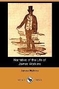 Narrative of the Life of James Watkins (Dodo Press)