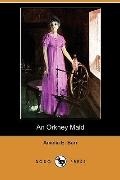 An Orkney Maid (Dodo Press)