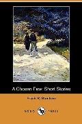 A Chosen Few: Short Stories (Dodo Press)