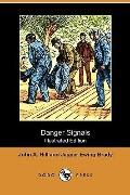 Danger Signals (Illustrated Edition) (Dodo Press)
