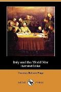 Italy and the World War (Illustrated Edition) (Dodo Press)