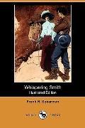 Whispering Smith (Illustrated Edition) (Dodo Press)