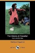 THE WEANS AT ROWALLAN (ILLUSTRATED EDITION) (DODO PRESS)