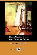 Room Number 3 and Other Detective Stories (Dodo Press)