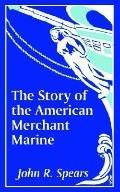Story of the American Merchant Marine