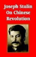 Joseph Stalin on Chinese Revolution