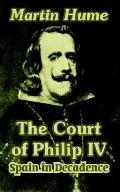 Court of Philip IV Spain in Decadence