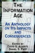Information Age An Anthology on Its Impacts and Consequences