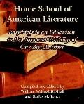 Home School Of American Literature Easy Steps To An Education In The Lives And Writings Of O...