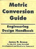 Metric Conversion Guide Engineering Design Handbook