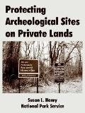 Protecting Archeological Sites on Private Lands