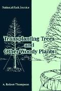 Transplanting Trees and Other Woody Plants