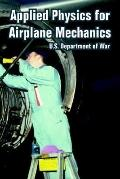 Applied Physics for Airplane Mechanics