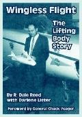 Wingless Flight The Lifting Body Story
