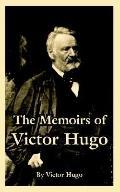 Memoirs of Victor Hugos