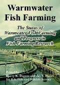 Warmwater Fish Farming The Status of Warmwater Fish Farming and Progress in Fish Farming Res...