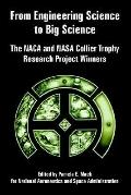From Engineering Science to Big Science The Naca And Nasa Collier Trophy Research Project Wi...