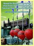 Manual for Design and Operation of an Oyster Seed Hatchery for the American Oyster Crassostr...