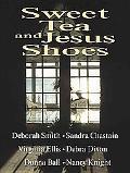 Sweet Tea and Jesus Shoes
