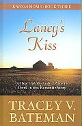 Laney's Kiss: A Heart Adrift Finds a Place to Dwell in this Romantic Story