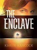 The Enclave (Thorndike Press Large Print Christian Mystery)