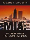 MIA Missing in Atlanta