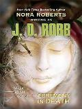 Ceremony in Death (Thorndike Press Large Print Famous Authors Series)